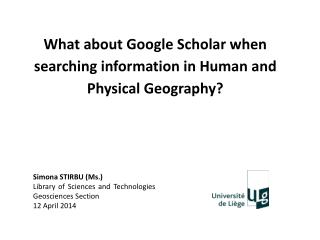 What about Google Scholar when searching information in Human and Physical Geography?