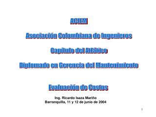 ACIEM Asociación Colombiana de Ingenieros Capítulo del Atlático