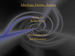 Ideology, Genre, Auteur