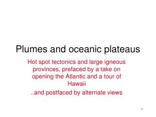 Plumes and oceanic plateaus