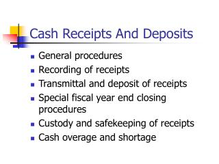 Cash Receipts And Deposits