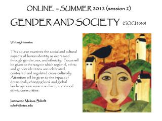 ONLINE  � SUMMER 2012 ( session 2) GENDER AND SOCIETY   (SOCI 3030)