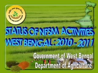 STATUS OF NFSM  ACTIVITIES