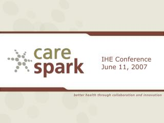 IHE Conference June 11, 2007