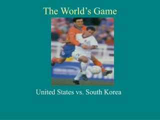 Soccer in Korea and US