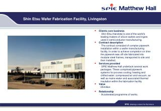 Shin Etsu Wafer Fabrication Facility, Livingston