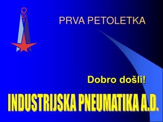 INDUSTRIJSKA PNEUMATIKA A.D.