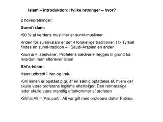 Islam – introduktion: Hvilke retninger – hvor?
