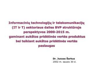 Dr. Juozas Šarkus 2002 m. sausio 30 d.