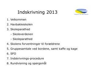 Indskrivning 2013