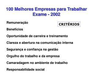 100 Melhores Empresas para Trabalhar Exame - 2002