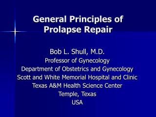 General Principles of Prolapse Repair