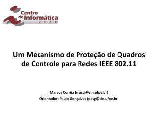 Um Mecanismo de Proteção de Quadros de Controle para Redes IEEE 802.11