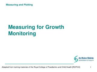 Measuring for Growth Monitoring