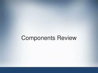 Components Review