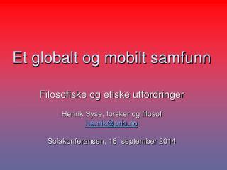 Et globalt og mobilt samfunn