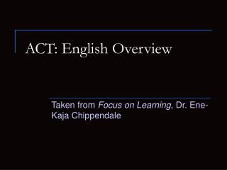 ACT: English Overview