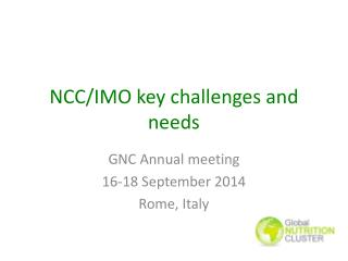 NCC/IMO key challenges and needs