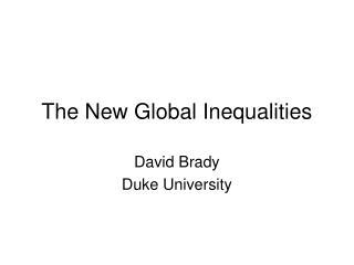 The New Global Inequalities