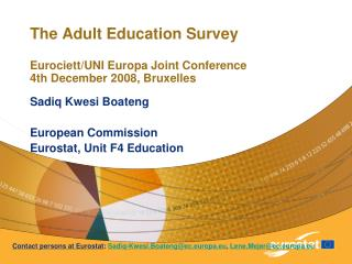 The Adult Education Survey Eurociett/UNI Europa Joint Conference  4th December 2008, Bruxelles