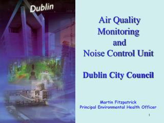 Functions of Air Quality Monitoring and Noise Control Unit Why do we measure air quality?