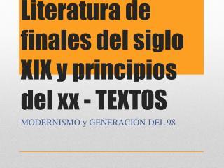 Literatura de finales del siglo XIX y principios del xx - TEXTOS