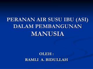 PERANAN AIR SUSU IBU (ASI) DALAM PEMBANGUNAN  MANUSIA