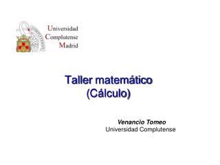Taller  matemático ( Cálculo )