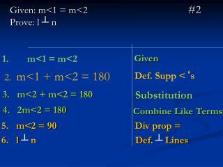 Given: m<1 = m<2 #2  Prove: l ? n