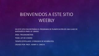 BIENVENIDOS A ESTE SITIO WEEBLY