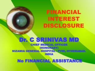 FINANCIAL INTEREST DISCLOSURE