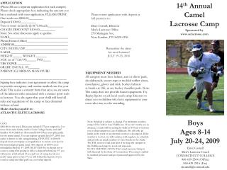 14 th  Annual Camel Lacrosse Camp Sponsored by  aelacrosse