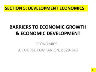 BARRIERS TO ECONOMIC GROWTH  ECONOMIC DEVELOPMENT