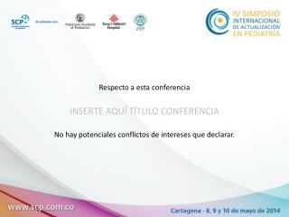 Respecto a esta conferencia