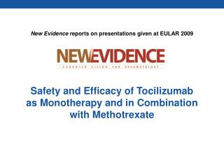 Safety and Efficacy of Tocilizumab as Monotherapy and in Combination with Methotrexate