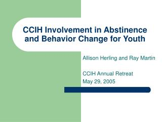 CCIH Involvement in Abstinence and Behavior Change for Youth