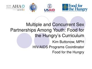 Multiple and Concurrent Sex Partnerships Among Youth: Food for the Hungry's Curriculum