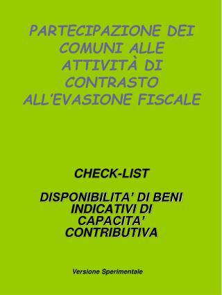 PARTECIPAZIONE DEI COMUNI ALLE ATTIVITÀ DI CONTRASTO ALL'EVASIONE FISCALE