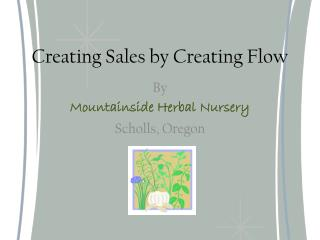 Creating Sales by Creating Flow