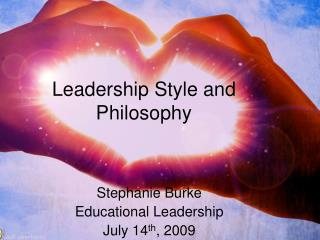 Leadership Style and Philosophy