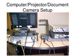 Computer/Projector/Document Camera Setup