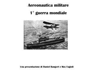 Aereonautica militare  1° guerra mondiale