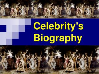 Celebrity's Biography