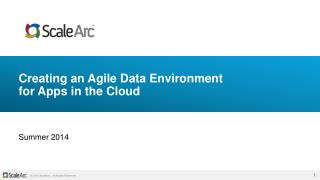 Creating an Agile Data Environment  for Apps in the Cloud
