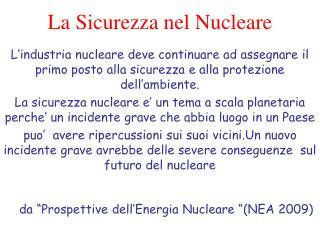 La Sicurezza nel Nucleare