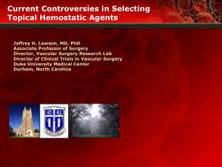 Current Controversies in Selecting Topical Hemostatic Agents