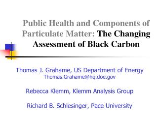 Public Health and Components of Particulate Matter:  The Changing Assessment of Black Carbon