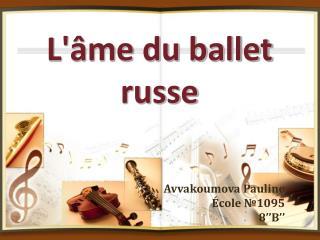 L'âme du ballet russe