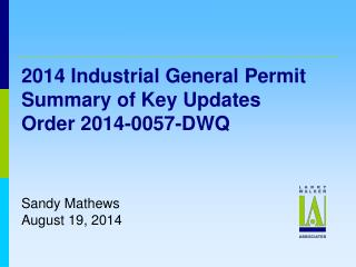 2014 Industrial General  Permit  Summary of Key Updates Order 2014-0057-DWQ