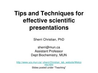 Tips and Techniques  for effective scientific  presentations